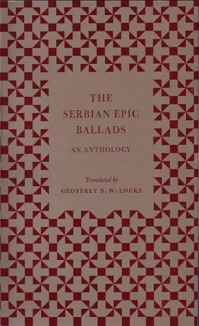9780954177720: The Serbian Epic Ballads: an Anthology