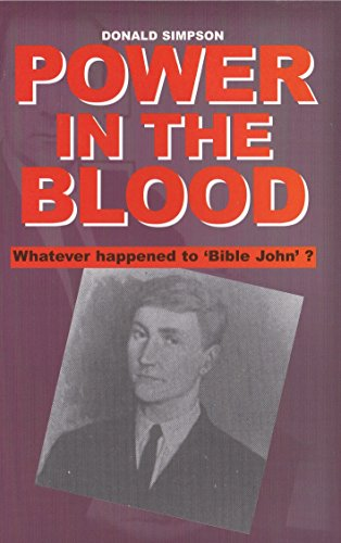 9780954178109: Power in the Blood: Whatever Happened to Bible John