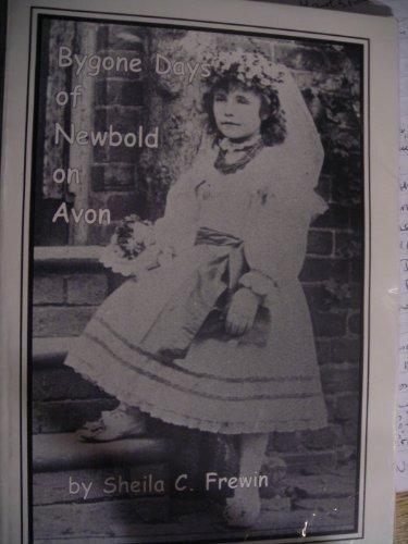 9780954179205: Bygone Days of Newbold-on-Avon