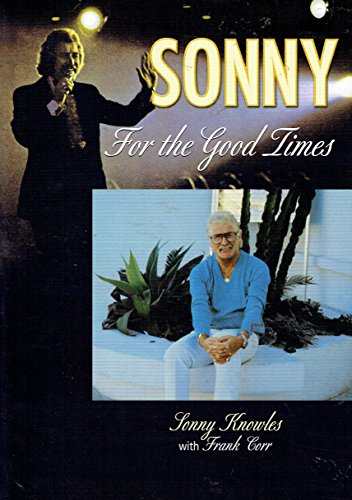 Sonny: For the Good Times, Sonny Knowles: Corr, Frank