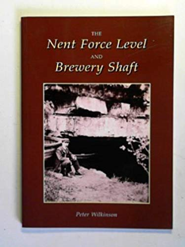 The Nent Force Level and Brewery Shaft