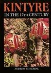 Kintyre in the Seventeenth Century: McKerral, A.
