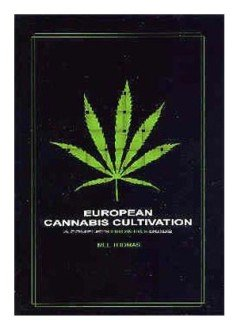 9780954185527: European Cannabis Cultivation: A Complete Growers Guide