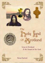 9780954187309: The Holy Land of Scotland: Jesus in Scotland and the Gospel of the Grail