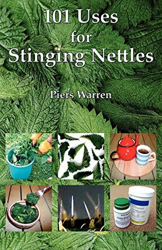 9780954189990: 101 Uses for Stinging Nettles