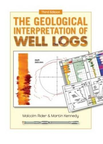 9780954190682: The Geological Interpretation of Well Logs