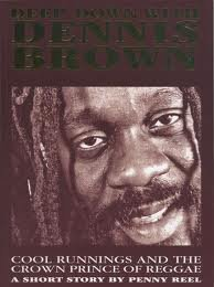 9780954195908: Deep Down with Dennis Brown