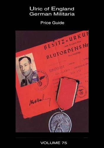 9780954199708: Collecting WW2 German Militaria 2002: Price Guide 2002 (v. 75)