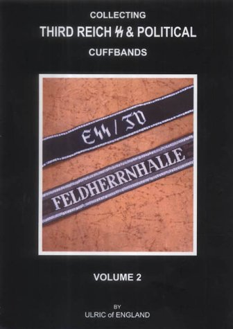 9780954199746: Collecting Third Reich SS & Political Cuffbands: v. 2