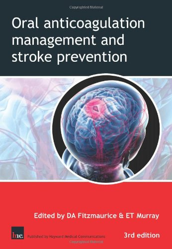 9780954202200: Oral Anticoagulation Management and Stroke Prevention: The Primary Care Perspective