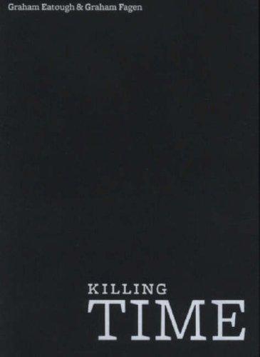 Killing Time: Eatough, Graham; Fagen, Graham