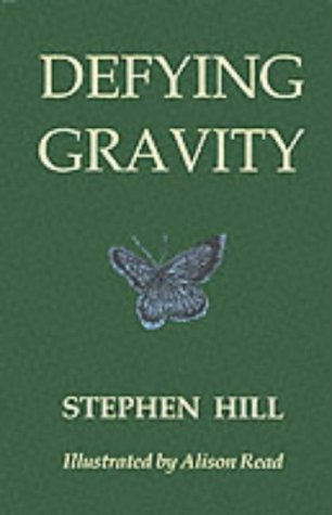 Defying Gravity (9780954205409) by Stephen Hill