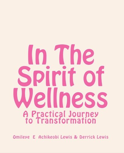 9780954206635: In The Spirit of Wellness: A Practical Journey to Transformation