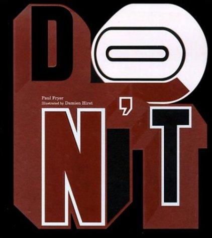 Don't Be So.: Fryer, Paul