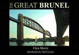 9780954209643: The Great Brunel