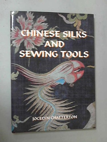 9780954217303: Chinese Silks and Sewing Tools