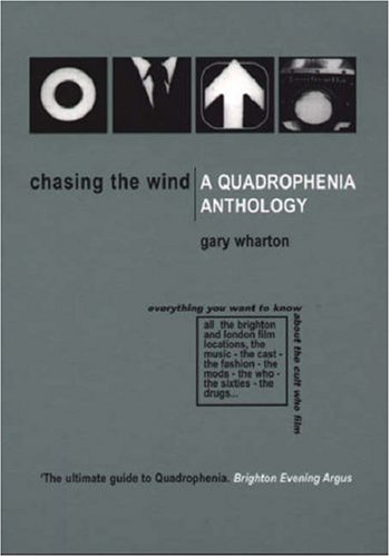 9780954218706: Chasing the Wind: A Quadrophenia Anthology