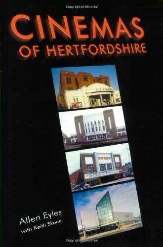 Cinemas Of Hertfordshire (SCARCE REVISED EDITION SIGNED BY THE AUTHOR)
