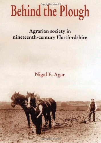 9780954218959: Behind the Plough: The Agricultural Society of Nineteenth-Century Hertfordshire