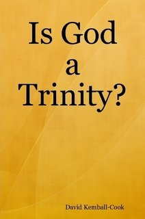 Is God a Trinity?: Investigation into the Biblical Foundations of the Doctrine of the Trinity: ...