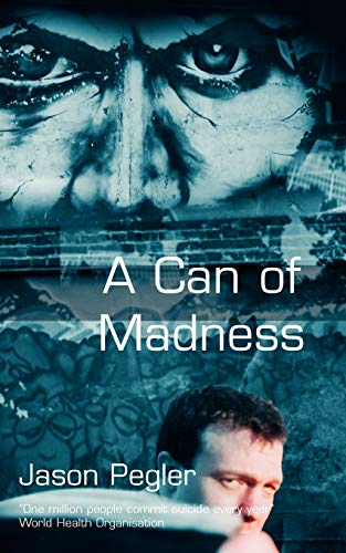 9780954221829: A Can of Madness: Memoir on bipolar disorder and manic depression