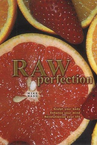9780954227104: Raw Perfection