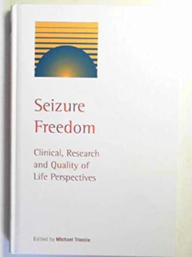 9780954227968: Seizure Freedom: Clinical, Research and Quality of Life Perspectives