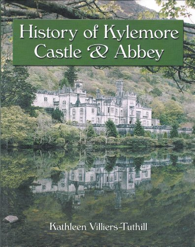 History of Kylemore Castle and Abbey: Villiers-Tuthill, Kathleen