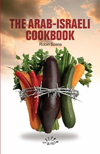 9780954233099: The Arab Israeli Cookbook (Aurora New Plays)
