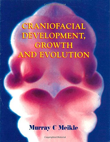 9780954233808: Craniofacial Development, Growth and Evolutions