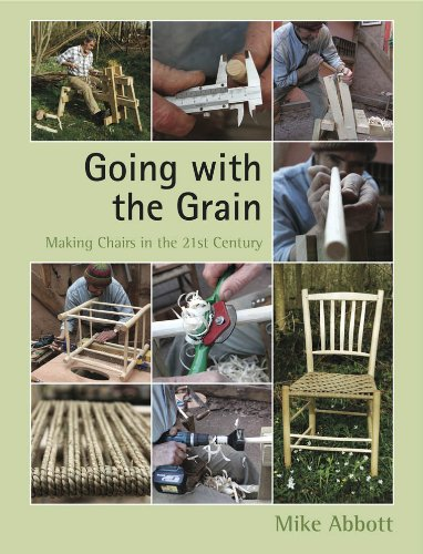 Going with the Grain: Making Chairs in: Abbott, Mike