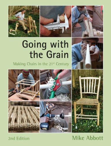 Going with the Grain: Making Chairs in: Mike Abbott