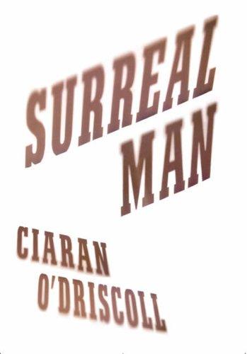 Surreal Man (International): O'Driscoll, Ciaran
