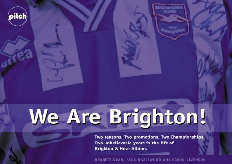 We are Brighton: Two Great Years for: Bennett Dean; Paul