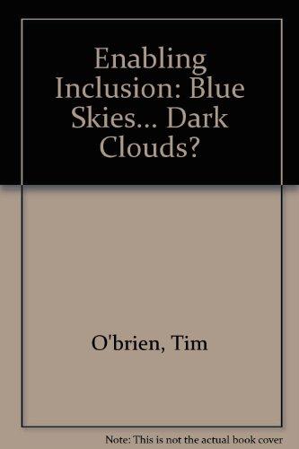 9780954251925: Enabling Inclusion: Blue Skies... Dark Clouds?
