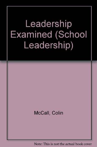 9780954251949: Leadership Examined (School Leadership)