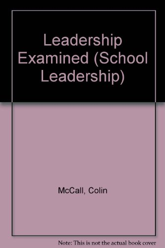 9780954251949: Leadership Examined (School Leadership)