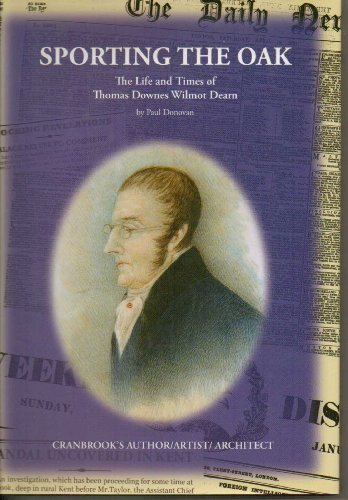 9780954252427: Sporting the Oak: The Life and Times of Thomas Dearn - Architect, Artist, Historian