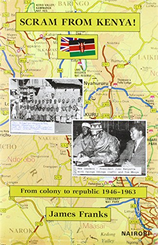 9780954258757: Scram from Kenya!: From Colony to Republic