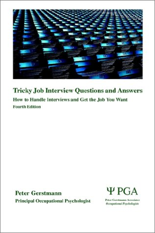 9780954263416: Tricky Job Interview Questions and Answers: How to Handle Interviews and Get the Job You Want