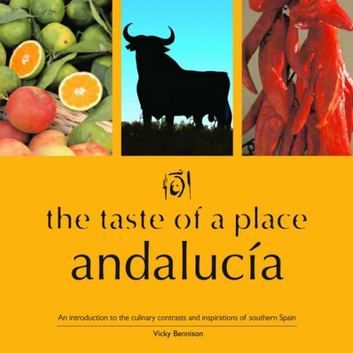 9780954269227: The Taste of a Place, Andalucia