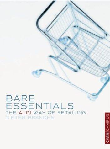 9780954282974: Bare Essentials: The ALDI Way of Retailing