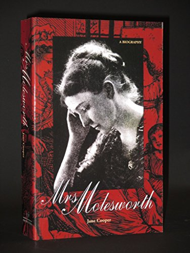 Mrs. Molesworth: A Biography: Cooper, Jane