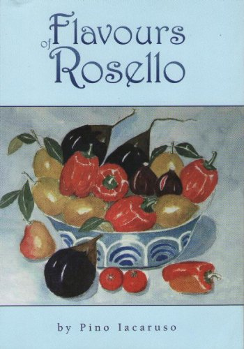 9780954286026: Flavours of Rosello