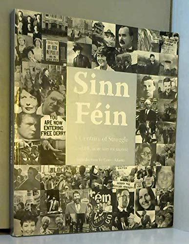9780954294618: Sinn Fein: A Century of Struggle - Cead Bliain ar Son na Saoirse