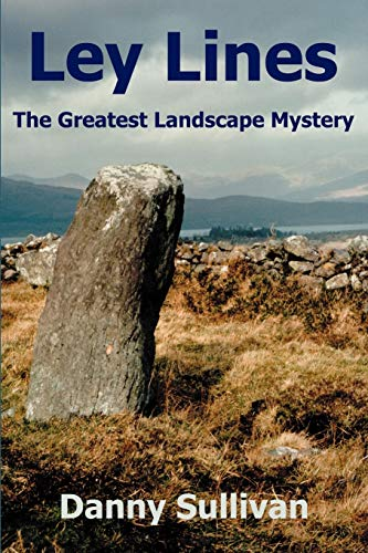 9780954296346: Ley Lines: The Greatest Landscape Mystery