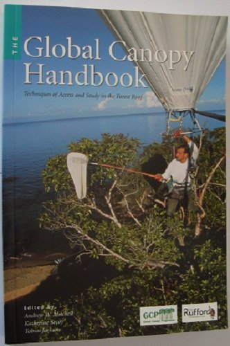 9780954297008: The Global Canopy Handbook: Techniques of Access and Study in the Forest Roof