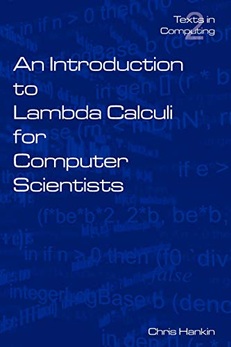 9780954300654: An Introduction to Lambda Calculi for Computer Scientists (Texts in Computing)