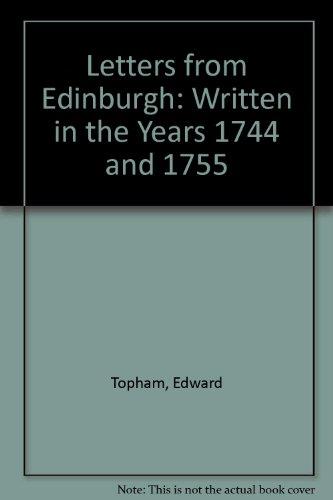 Letters from Edinburgh: Written in the Years: Edward Topham; Illustrator-John