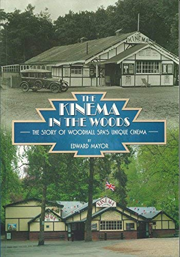 The Kinema in the Woods: The Story: Mayor, Edward.